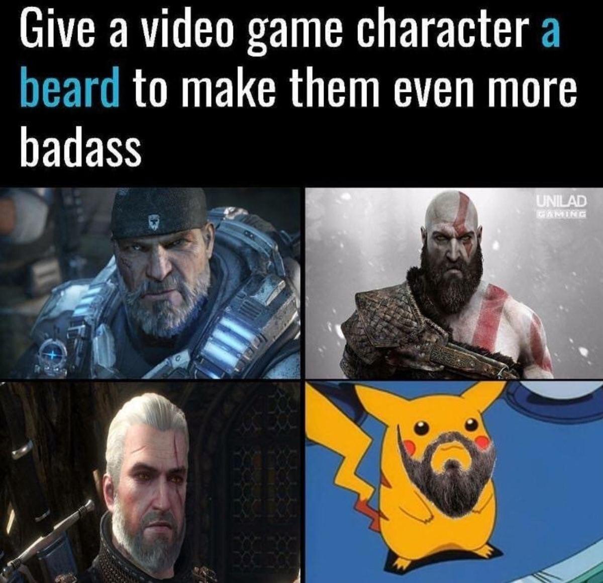 Beards make everything better. .